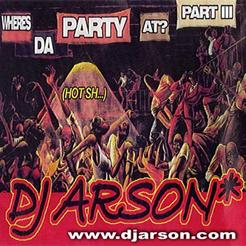 Wheres Da Party At Pt_3