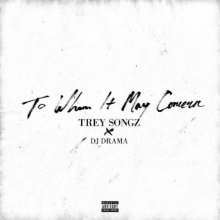 00 - Trey_Songz_To_Whom_It_May_Concern-front-large