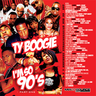 DJ-Ty-Boogie-Im-So-90s-Part-1