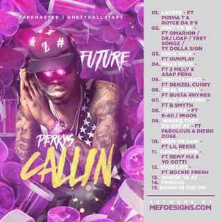 Future---Perkys-Callin